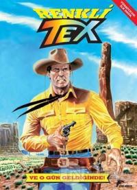 Renkli Tex 1: Ve O Gün Geldiğinde