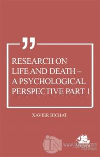 Research on Life and Death - A Psychological Perspective Part 1