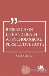 Research on Life and Death - A Psychological Perspective Part 2
