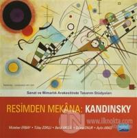Resimden Mekana: Kandinsky