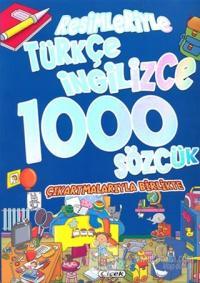 Resimleriyle Türkçe İngilizce 1000 Sözcük