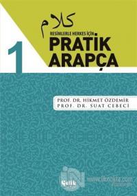 Resimlerle Herkes İçin - Pratik Arapça 1