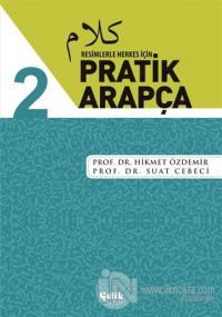 Resimlerle Herkes İçin - Pratik Arapça 2