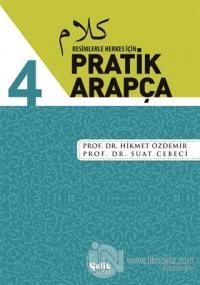 Resimlerle Herkes İçin - Pratik Arapça 4