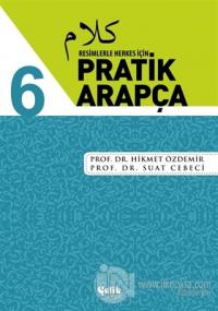 Resimlerle Herkes İçin - Pratik Arapça 6