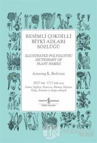 Resimli Çokdilli Bitki Adları Sözlüğü (Ciltli)