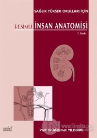Resimli İnsan Anatomisi (Sağlık Yüksek Okulları İçin)