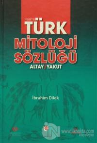 Resimli Türk Mitoloji Sözlüğü (Ciltli)