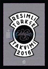 Resimli Türkçe Edebiyat Takvimi 2016 - Hediye