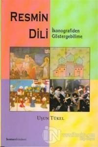 Resmin Dili: İkonografiden Göstergebilime
