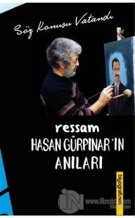 Ressam Hasan Gürpınar'ın Anıları