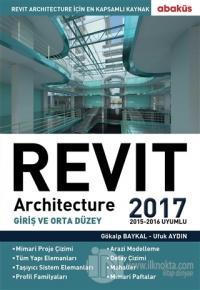 Revit Architecture 2017 %25 indirimli Gökalp Baykal
