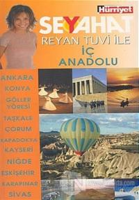 Reyan Tuvi ile İç Anadolu Seyahat
