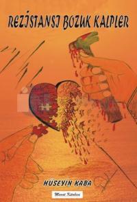 Rezistansı Bozuk Kalpler