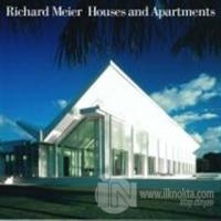 Richard Meier Houses and Apartments (Ciltli)