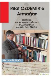 Rıfat Özdemir'e Armağan