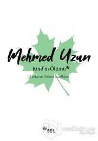 Rind'in Ölümü Mehmed Uzun
