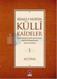 Risale-i Nur'da Külli Kaideler - 1