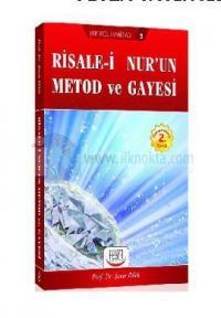 Risale-İ Nur'un Metod ve Gayesi