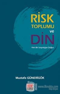 Risk Toplumu ve Din