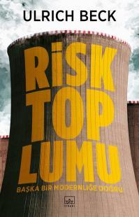 Risk Toplumu %40 indirimli Ulrich Beck
