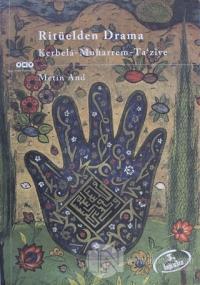 Ritüelden Drama Kerbela - Muharrem - Ta' ziye