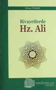 Rivayetlerde Hz. Ali