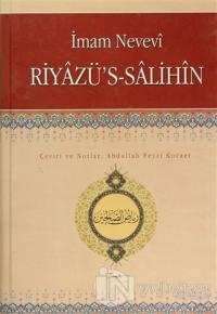 Riyazü's-Salihin (Ciltli) %10 indirimli Ebu Zekeriyya Muhyiddin Bin Şe