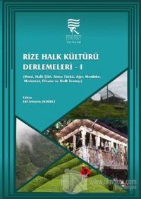 Rize Halk Kültürü Derlemeleri-1