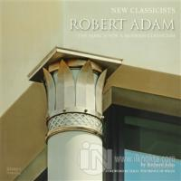 Robert Adam: The Search For a Modern Classicism (Ciltli)