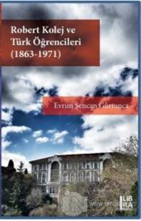 Robert Kolej ve Türk Öğrencileri (1863 - 1971)