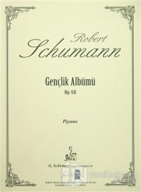 Robert Schumann Gençlik Albümü Op. 68
