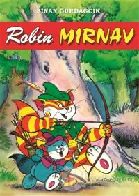 Mırnav 3: Robin Mırnav