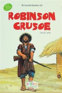 Robınson Crusoe: (6-7-8.Sınıflar İçin)