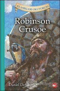 Robinson Crusoe - Klasikleri Okuyorum (Ciltli)