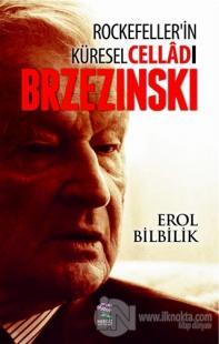 Rockefeller'in Küresel Celladı Brzezinski (Ciltli)