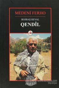 Rojbaş Heval Qendil