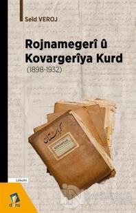 Rojnamegeri ü Kovargeriya Kurd (1898 -1932)