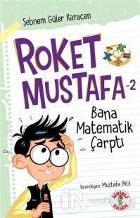 Roket Mustafa 2 - Bana Matematik Çarptı