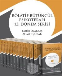 Rölatif Bütüncül Psikoterapi 13.Dönem Serisi (Set Kitabı)