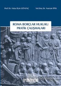 Roma Borçlar Hukuku Pratik Çalışmaları