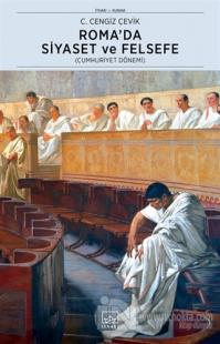 Roma'da Siyaset ve Felsefe %40 indirimli C. Cengiz Çevik