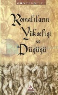 Romalıların Yükseliş ve Düşüşü