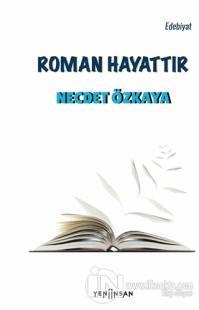 Roman Hayattır
