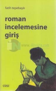 Roman İncelemesine Giriş