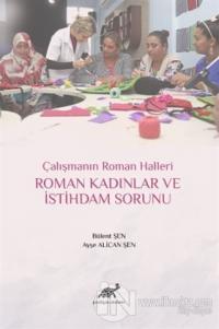 Roman Kadınlar ve İstihdam Sorunu (Ciltli)