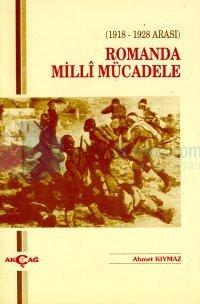 Romanda Milli Mücadele(1918 - 1928 Arası)