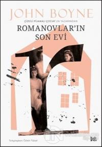 Romanovlar'ın Son Evi John Boyne