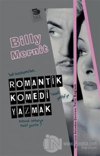 Romantik Komedi Yazmak Billy Mernit