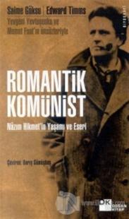 Romantik Komünist Nazım Hikmet'in Yaşamı ve Eseri